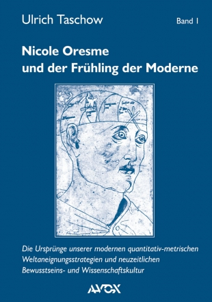 Nicole Oresme und der Frühling der Moderne