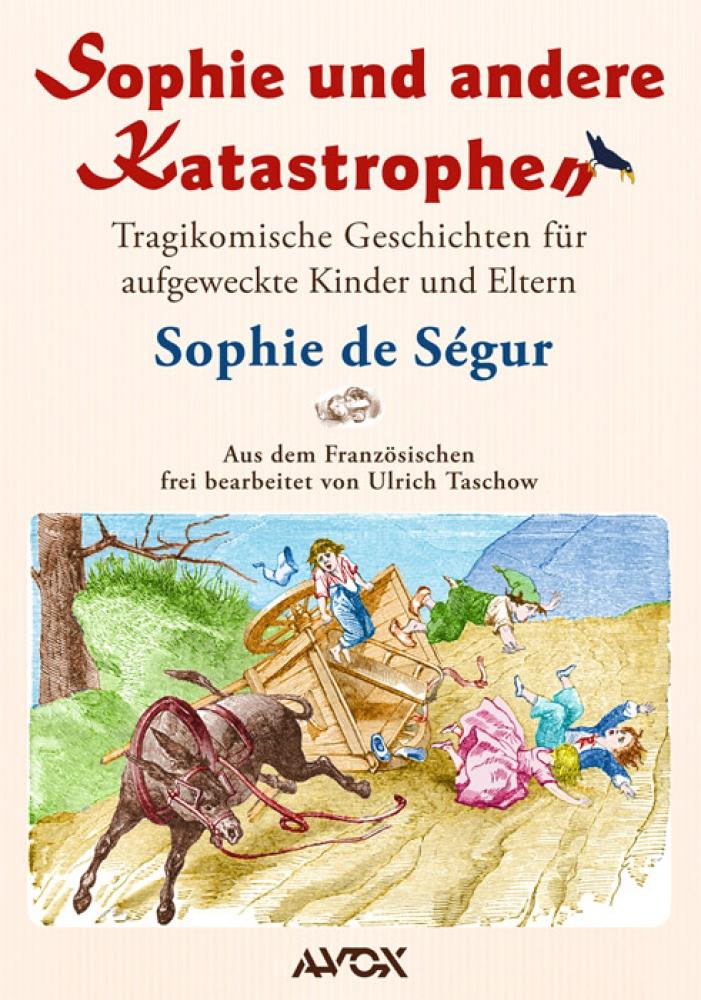 Sophie und andere Katastrophen
